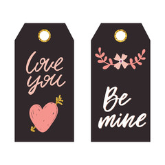 Set of romantic tags. Hand lettering. Perfect design for greeting cards, posters, ,banners,print invitations.