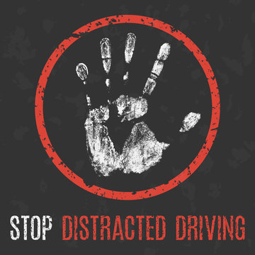 Social problems of humanity. Stop distracted driving.