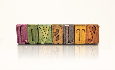 Loyalty Word Block Letters - Isolated White Background