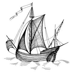 Old caravel, vintage sailboat. Hand drawn sketch.