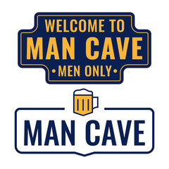 Man cave. Badge, icon, logo, signboard. Vector set illustrations on white background.