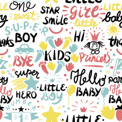 Seamless baby pattern with words and inscriptions Princess, Baby, Boy, Girl, Hero, Number one.