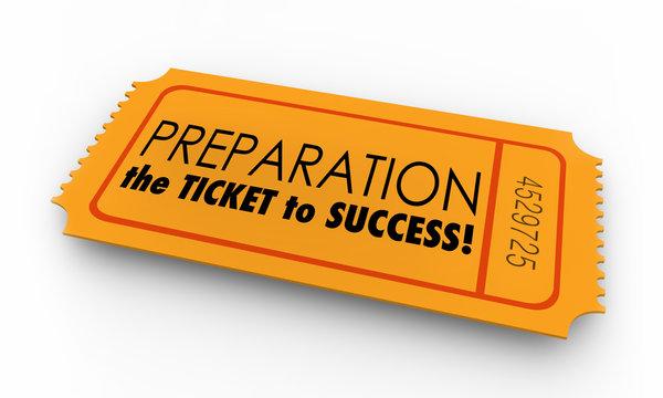 Preparation Ticket to Success Prepared Ready 3d Illustration