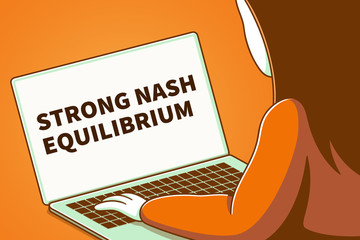 Woman looking at a laptop screen with the words strong nash equilibrium
