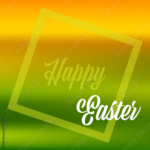 Happy Easter Quote Banner Or Greeting Card In Fresh Spring Colors EPS10 Vector Image With Frame Text And Gradient Mesh Background