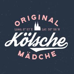 Original Kölsche Mädche - T-Shirt Design Zum Bedrucken