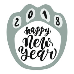 Happy Chinese New Year 2018 dog, text hand drawn lettering. Holiday greetings quote. Great for Christmas and New year cards, posters, gift tags.