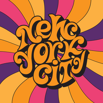 New York city.Classic psychedelic 60s and 70s lettering.