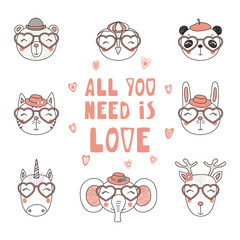 Set of hand drawn portraits of cute funny animals in heart shaped glasses, with romantic quotes. Isolated objects on white background. Vector illustration. Design concept children, Valentines day card