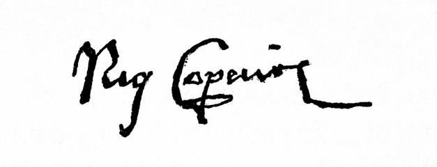 Autograph of Nicolaus Copernicus, renaissance mathematician and astronomer, who formulated new model of the universe (from Spamers Illustrierte  Weltgeschichte, 1894, 5[1], 403)
