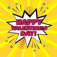 White comic bubble with Happy Valentine's Day word on yellow background. Comic sound effects in pop art style. Vector illustration.