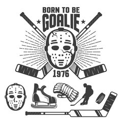 Hockey retro emblem with vintage goalkeeper's mask and sticks. Inscription is born to be goalie.