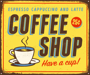 Vintage metal sign - Coffee Shop - Vector EPS 10 - Grunge and rusty effects can be easily removed for a cleaner look.