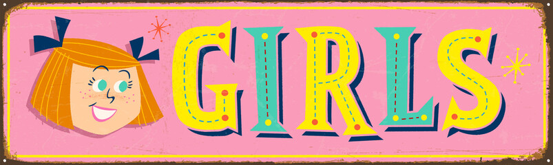 Vintage metal sign - Girls - Vector EPS 10 - Grunge and rusty effects can be easily removed for a cleaner look.