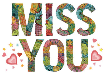Word miss you. Vector decorative zentangle object