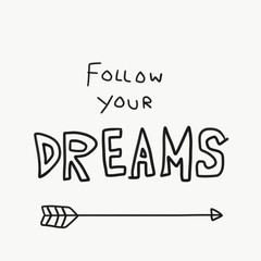 Follow your dreams word doodle illustration