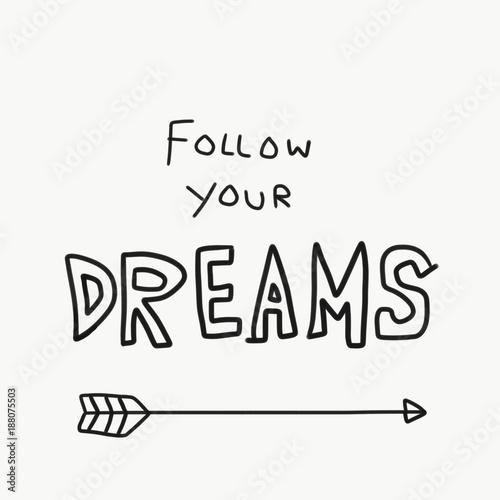 Follow Your Dreams Word Doodle Illustration