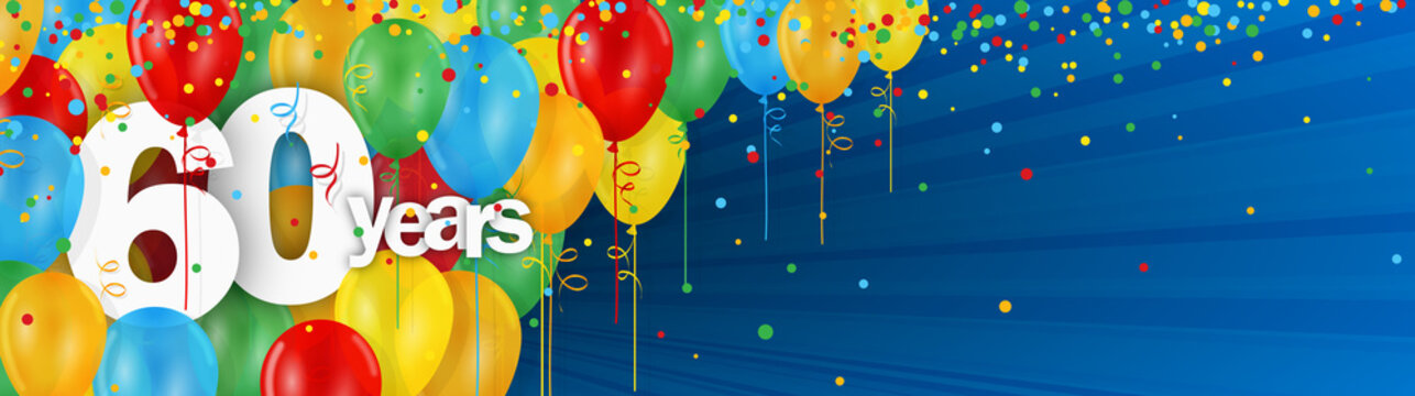 60 YEARS - HAPPY BIRTHDAY/ANNIVERSARY BANNER WITH COLOURFUL BALLOONS