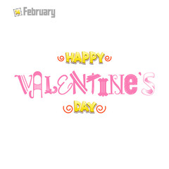 Happy Valentine's day. Hand Drawing Vector Lettering design. Can be used for posters, postcards, prints on clothes.