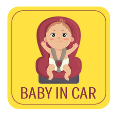 Baby in car sign. Babyboy in car chair on yellow automobile sticker. Cute little fastened boy. Caution icon for drivers