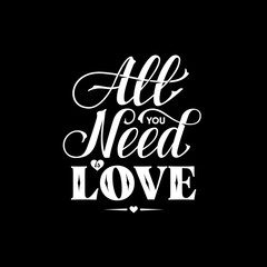All You Need Lettering Black