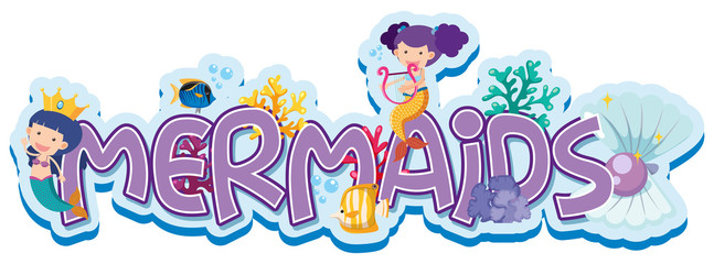 Font design for word mermaids with two mermaids underwater