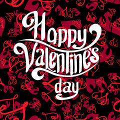 Valentines Day lettering Greeting Card on seamless black-red background
