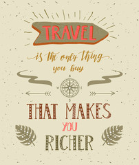 Travel. Vector hand drawn illustration for t-shirt print or poster with hand-lettering quote.