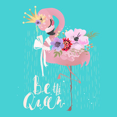 Cute flamingo pink baby princess exotic bird with crown, tied bow and tropical flowers. Be The Queen lettering