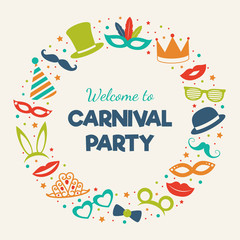 Welcome to Carnival Party - poster with funny elements. Mardi Gras. Vector.