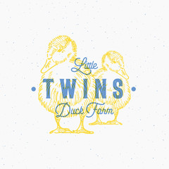 Little Twins Duck Farm Abstract Vector Sign, Symbol or Logo Template. Hand Drawn Ducks Sillhouettes with Retro Typography and Shabby Textures. Vintage Print Effect Emblem or a Stamp.