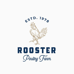 Rooster Poultry Farm Abstract Vector Sign, Symbol or Logo Template. Hand Drawn Rooster Sillhouette with Retro Typography. Vintage Emblem.