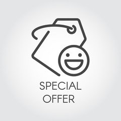 Special offer outline icon for orders and purchases. Simple line price-tag with positive smile for stores, booking sites and mobile apps. Promotion and advertising symbol. Vector illustration