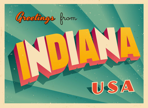 Vintage Touristic Greetings from Indiana, USA Postcard - Vector EPS10. Grunge effects can be easily removed for a brand new, clean sign.