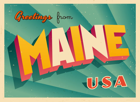 Vintage Touristic Greetings from Maine, USA Postcard - Vector EPS10. Grunge effects can be easily removed for a brand new, clean sign.