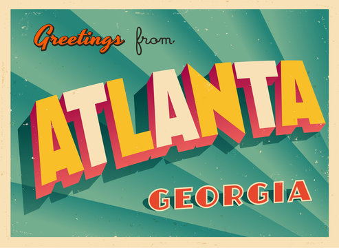 Vintage Touristic Greeting Card From Atlanta, Georgia - Vector EPS10. Grunge effects can be easily removed for a brand new, clean sign.