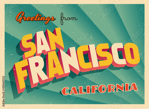 Vintage touristic greeting card from san francisco california vintage touristic greeting card from san francisco california vector eps10 grunge effects can m4hsunfo
