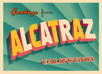 Vintage Touristic Greeting Card From Alcatraz, California - Vector EPS10. Grunge effects can be easily removed for a brand new, clean sign.