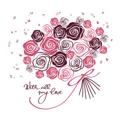 Stylized bouquet of roses in pink colors on white backgound with handwritten calligraphy lettering. Elegant vector design for wedding invitations, valentine's, mother's day, love holiday greeting card