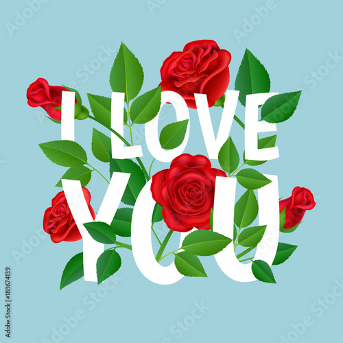 I Love You Message With Realistic Red Rose Flowers And Leaf Between