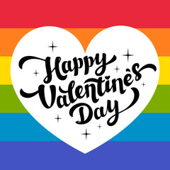 Happy Valentines Day lettering on rainbow background with white heart. Lgbt community Valentines Day greeting card. 14th of february.