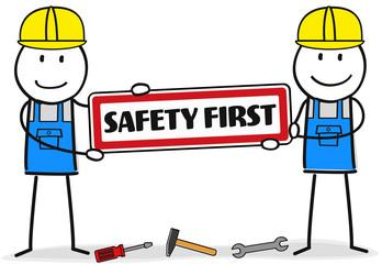 Safety First / Arbeitssicherheit / Bauarbeiter