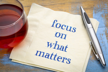 Focus on what matters - reminder note