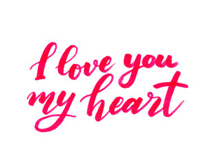 I love you my heart card with handwritten lettering.