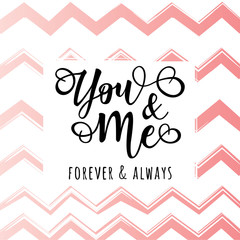 'You and me' lettering motivation poster