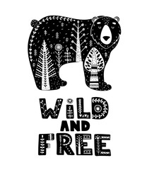 Black and white card with Lettering and Bear in Scandinavian style. Creative poster with animal and phrase. Vector illustration.