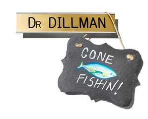 Gone Fishin' sign with office nameplate