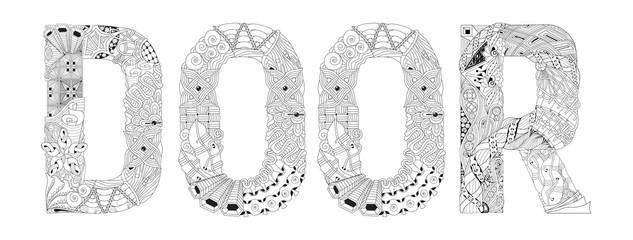 Word DOOR for coloring. Vector decorative zentangle object
