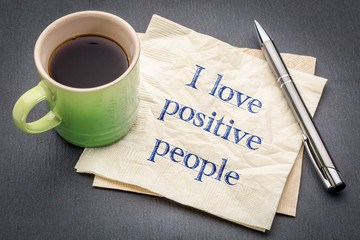 I love positive people note
