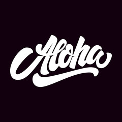 Aloha. Lettering phrase isolated on dark background. Design element for poster, card, t shirt.